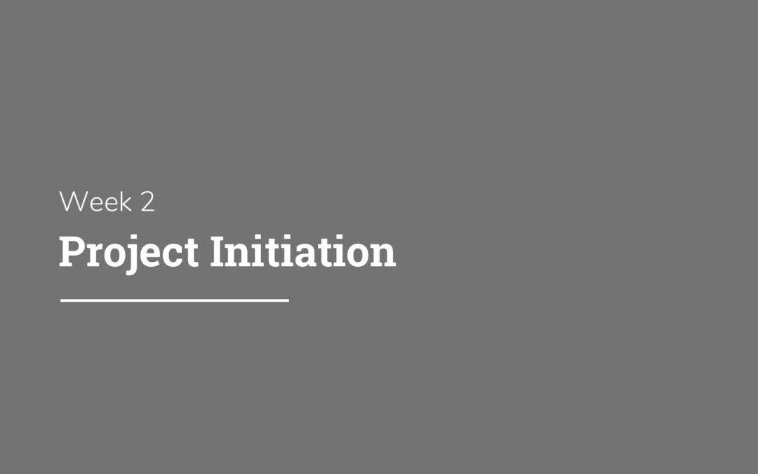 DPM School: Week 2 – Project Initiation